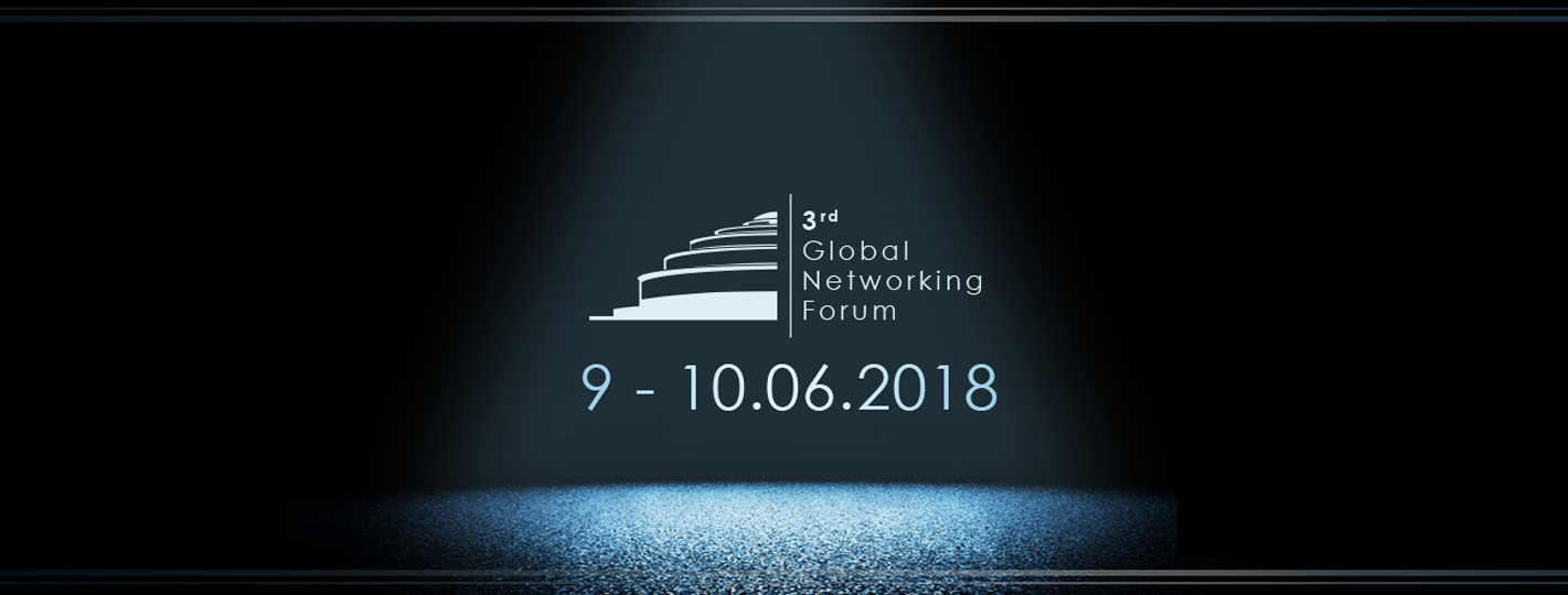 3rd Global Networking Forum - Wroclaw 2018
